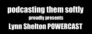 Shelton POWERCAST