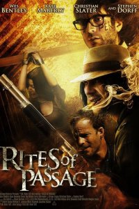 Rites of Passage (2012) Directed by W. Peter Iliff Shown: Poster Art