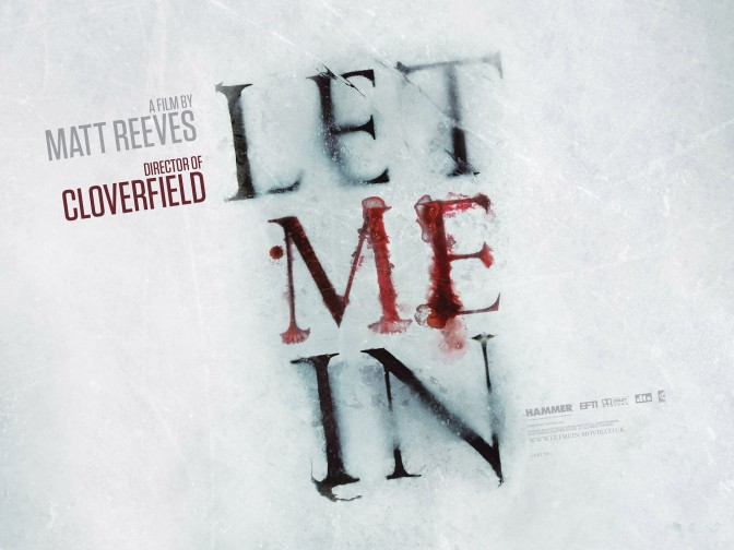 Let Me In – A Review by Josh Hains