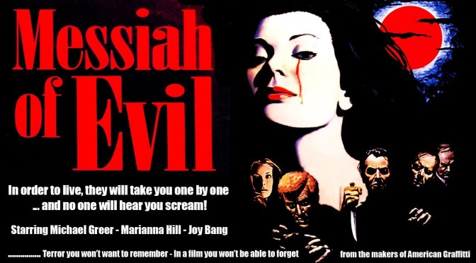 MESSIAH OF EVIL (1973) – A REVIEW BY RYAN MARSHALL