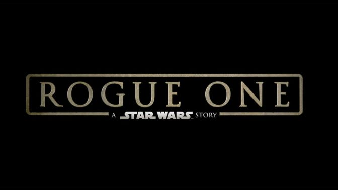 Rogue One: A Star Wars Story: A Review by Kent Hill