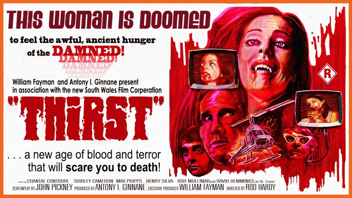 Thirst 1979 A Review By Ryan Marshall Podcasting Them