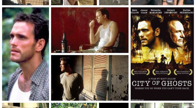 Matt Dillon's City Of Ghosts