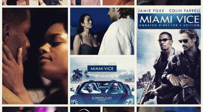 Michael Mann's Miami Vice