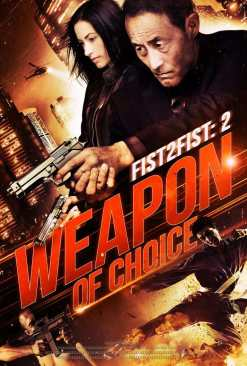 fist-2-fist-2-weapon-of-choice-poster