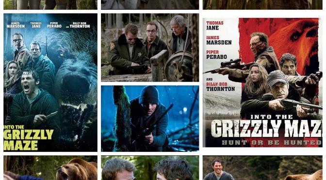 B Movie Glory: Into The Grizzly Maze