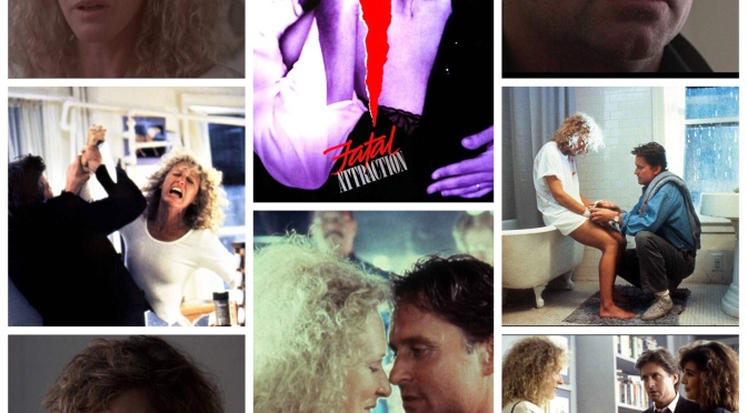 Adrian Lyne's Fatal Attraction
