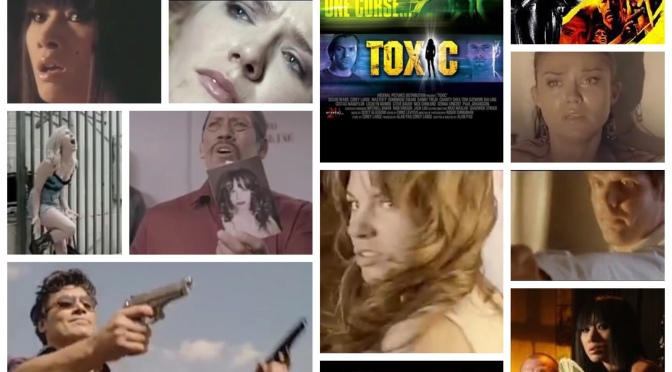 B Movie Glory: toXic