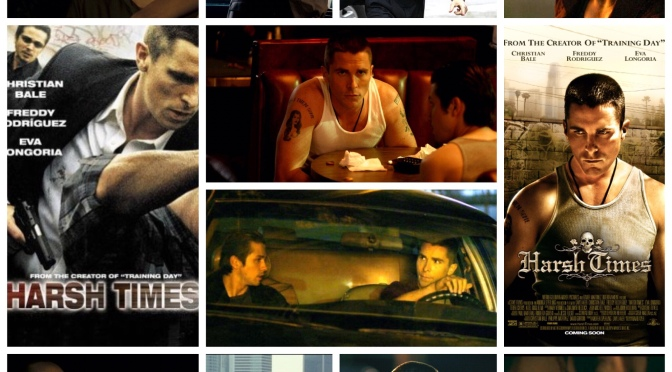 David Ayer's Harsh Times