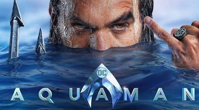 The King has risen: A Joyous Appraisal of AQUAMAN