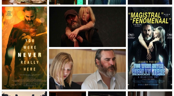 Lynne Ramsay's You Were Never Really Here