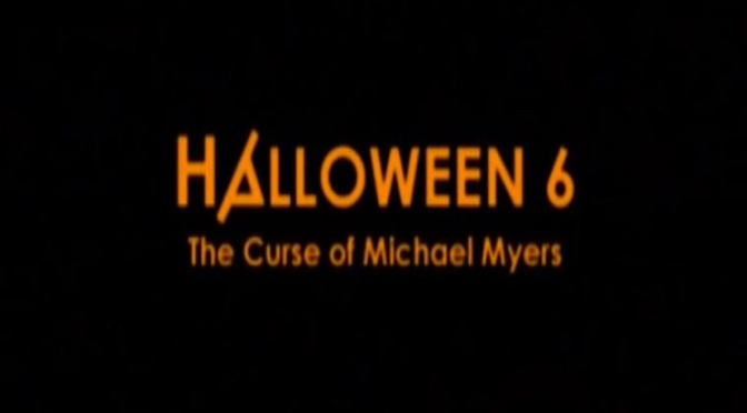 Halloween 6: The Curse Of Michael Myers – that glorious Producer's Cut