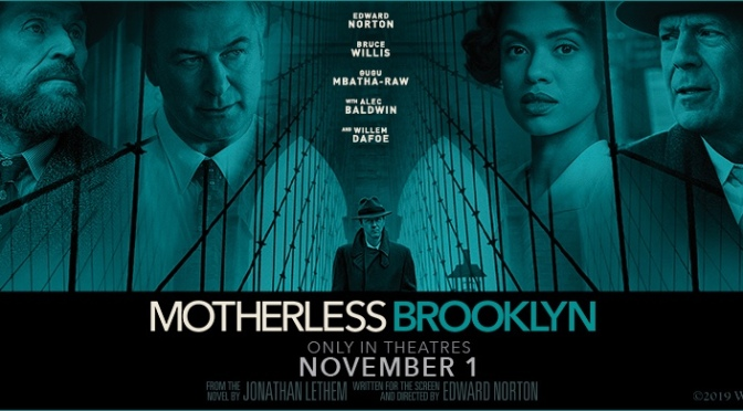 Edward Norton's Motherless Brooklyn