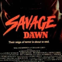 B Movie Glory: Savage Dawn