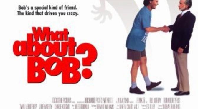 Frank Oz's What About Bob?