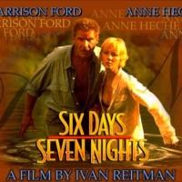 Ivan Reitman's Six Days Seven Nights