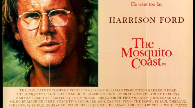 Peter Weir's The Mosquito Coast