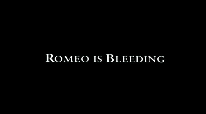 Peter Medak's ROMEO IS BLEEDING