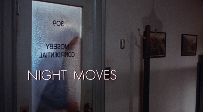 Arthur Penn's NIGHT MOVES