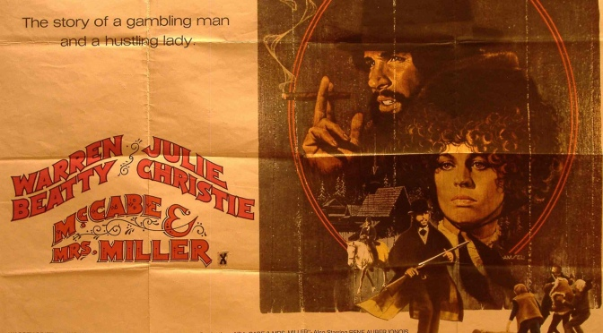 Robert Altman's McCabe & Mrs. Miller