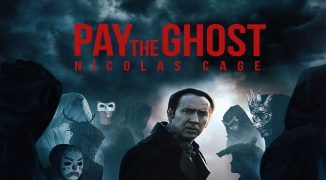 Exploring the Nic Cage B Grade Cinematic Universe with Nate: Pay The Ghost