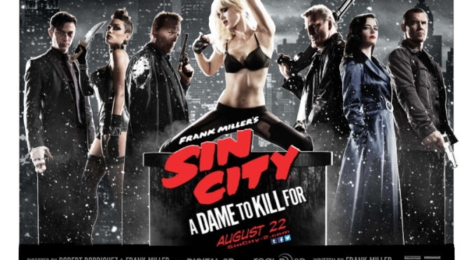 Robert Rodriguez's Sin City: A Dame To Kill For