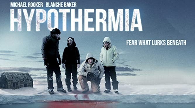 B Movie Glory: Hypothermia