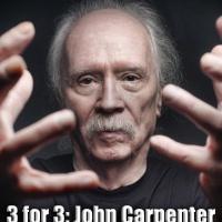 3 for 3: John Carpenter