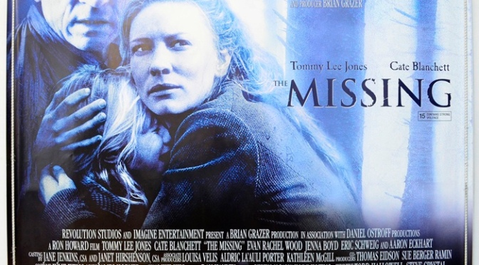Ron Howard's The Missing