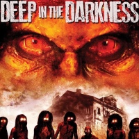 B Movie Glory: Deep In The Darkness