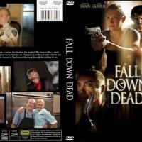 B Movie Glory: Fall Down Dead
